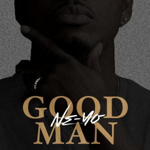 GOOD MAN 2018 Ne-Yo