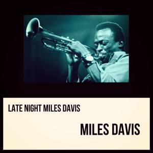 Album Late Night Miles Davis from Miles Davis