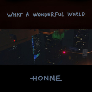 Album What A Wonderful World from Honne
