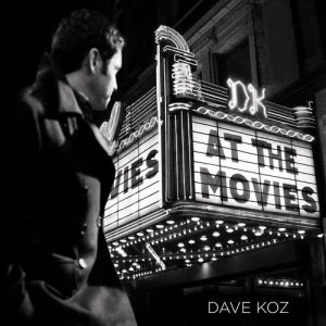 Dave Koz的專輯At The Movies
