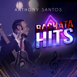 Album Bachata Hits from Anthony Santos