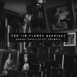 Album You (In Flames Reprise) [feat. Crywolf] from Crywolf