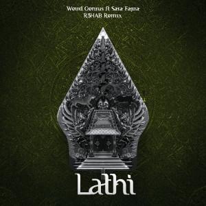 Dengarkan LATHI lagu dari Weird Genius dengan lirik