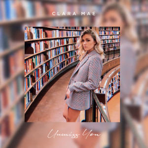 Listen to Unmiss You song with lyrics from Clara Mae