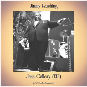 Jimmy Rushing的專輯Jazz Gallery (EP)