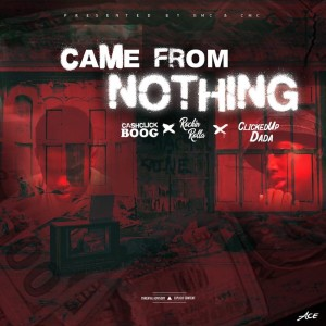 Album Came from Nothing (Explicit) from Rockin Rolla