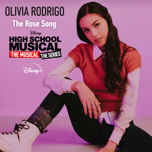 """Olivia Rodrigo的專輯The Rose Song (From """"High School Musical: The Musical: The Series (Season 2)"""")"""