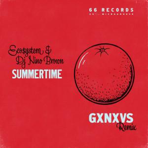 Album Summertime (GXNXVS Remix) from DJ Nino Brown