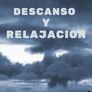 Album Descanso Y Relajacion from Musica Relajante