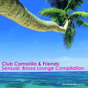 Album Club Camarillo & Friends: Sensual Bossa Lounge Compilation from Club Camarillo