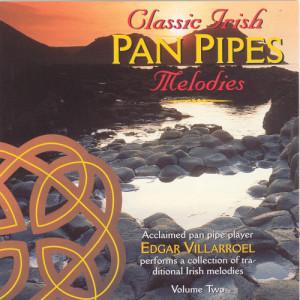Album Classic Irish Pan Pipes Melodies - Volume 2 from Edgar Villarroel
