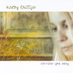 Kathy Phillips的專輯Carries You Away
