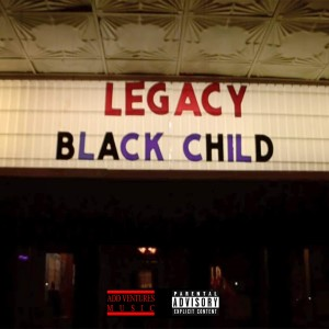 Album Legacy from Black Child