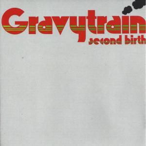 Album Second Birth from Gravy Train