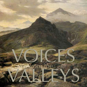 Album Voices From The Valleys from Treorchy Male Voice Choir