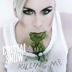 Album Killing Me from Cristal Snow