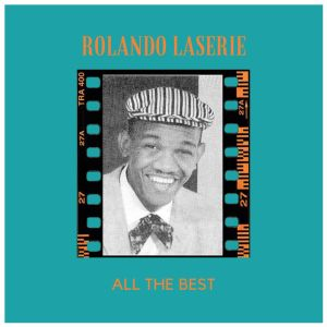 Album All The Best from Rolando Laserie
