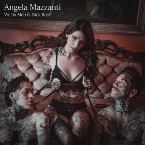 Listen to We so Mob song with lyrics from Angela Mazzanti