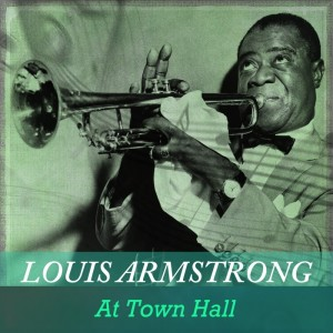 Louis Armstrong的專輯At Town Hall