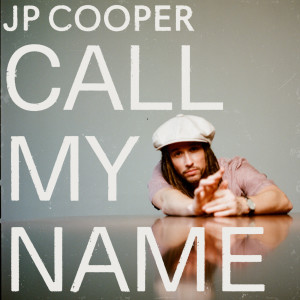 JP Cooper的專輯Call My Name (Acoustic)