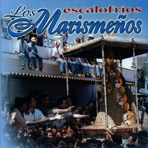 Album Escalofríos from Los Marismenos