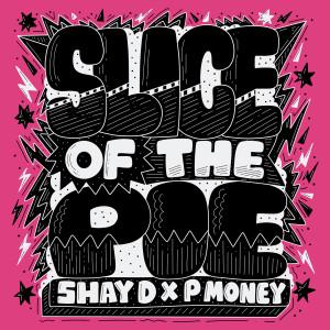Album Slice of the Pie (Explicit) from P Money