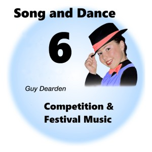 Song and Dance 6 - Competition & Festival Music