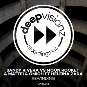 Album Rewinding (feat. Heleina Zara) (Sandy Rivera's Chocolate Mash Up) from Sandy Rivera