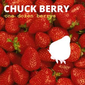Chuck Berry的專輯One Dozen Berrys