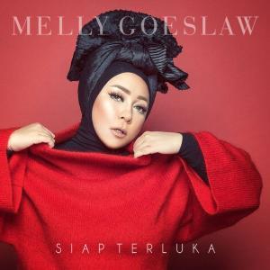 Siap Terluka - Single dari Melly Goeslaw