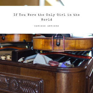 Billy Fury的專輯If You Were the Only Girl in the World