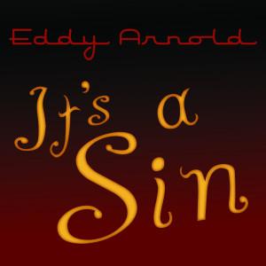 Eddy Arnold的專輯It's a Sin