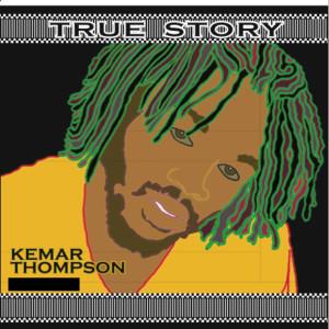 Album True Story from Kemar Thompson