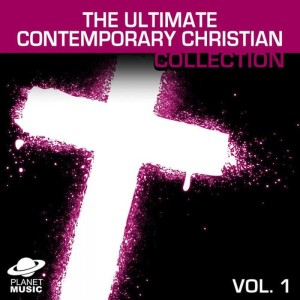 The Hit Co.的專輯The Ultimate Contemporary Christian Collection Vol. 1