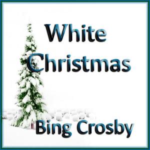 收聽Andy Williams的White Christmas歌詞歌曲