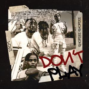 Album Don't Play (feat. Shordie Shordie) from Loui