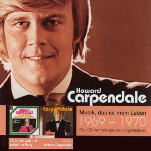 Anthologie Vol. 1: Ich Geb' Mir Selbst 'Ne Party / Howard Carpendale 2005 howard carpendale
