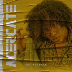 Album Acercate from Jay Kendall