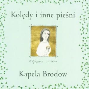 Album Koledy i Inne Piesni (Christmas Carols and other songs) from Kapela Brodow