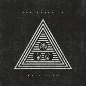 Album Periphery IV: HAIL STAN from Periphery