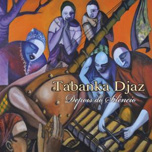Album Depois do Silencio from Tabanka Djaz