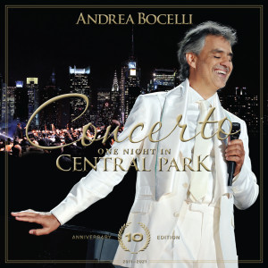 Andrea Bocelli的專輯'O sole mio (Live At Central Park, New York / 2011)