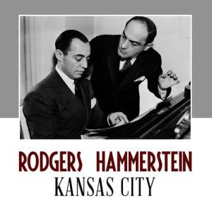Album Kansas City from Rodgers & Hammerstein