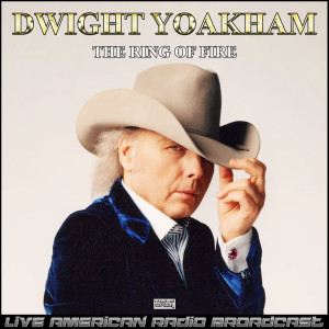 Album The Ring Of Fire (Live) from Dwight Yoakam