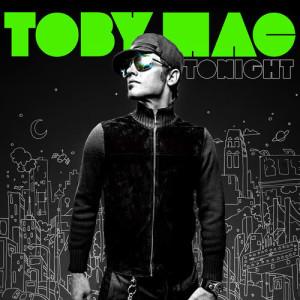 Album Tonight from Toby Mac