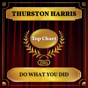 Album Do What You Did from Thurston Harris