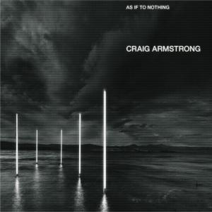 As If To Nothing 2002 Craig Armstrong