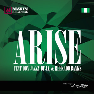 Album Arise (feat. Don Jazzy, Di'ja & Reekado Banks) from Don Jazzy