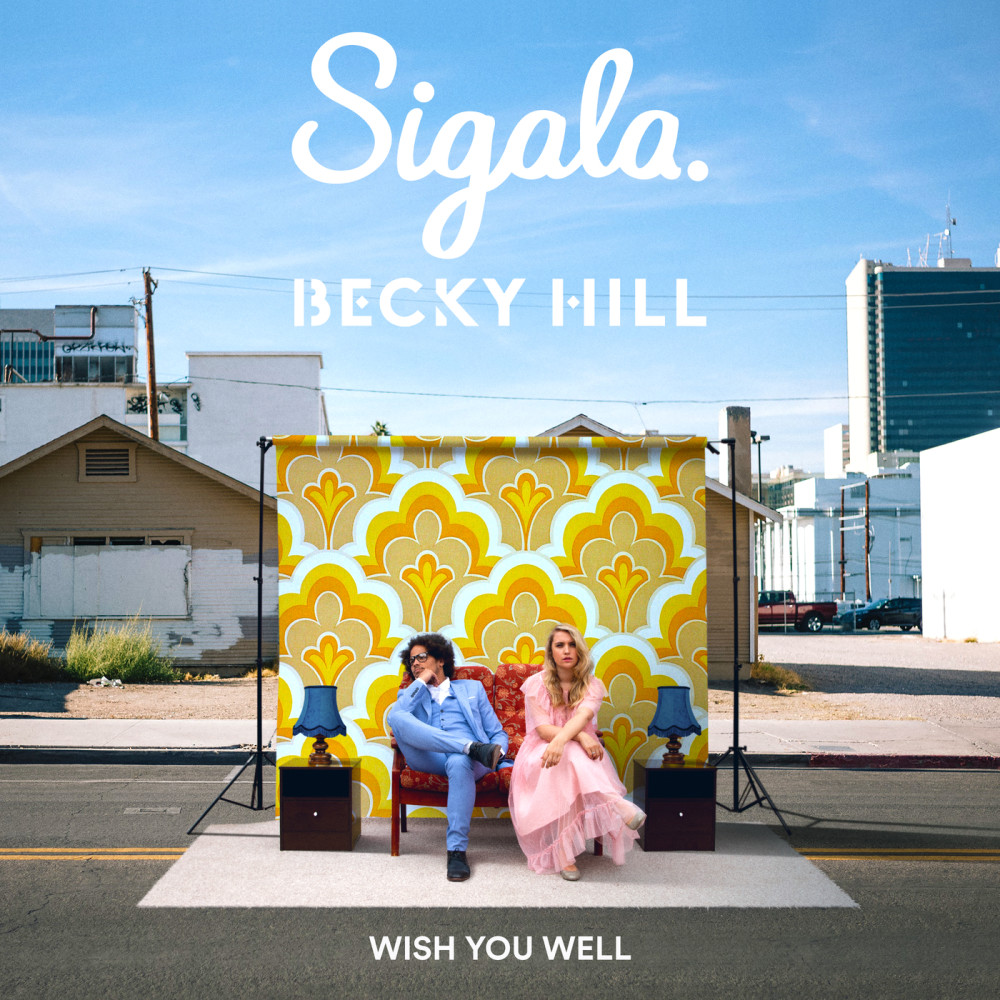 Wish You Well Sigala Download