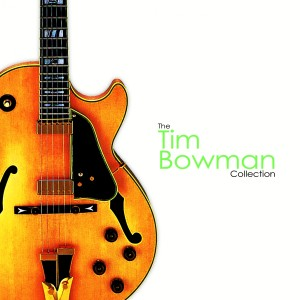 Album The Collection from Tim Bowman